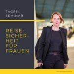 Seminar Reisesicherheitstraining für Frauen